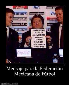 Mensaje para la Federación Mexicana de Fútbol