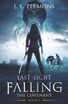 Last Light Falling: The Covenant, Book I by J.E. Plemons, http://www.amazon.com/dp/B00JFYNPPO/ref=cm_sw_r_pi_dp_TbUevb18D9TBA