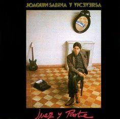 Joaquin Sabina - Juez Y Parte