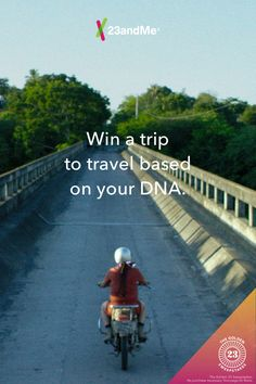 Enter 23andMe's Golden23 Sweepstakes and you could travel the world based on your DNA!