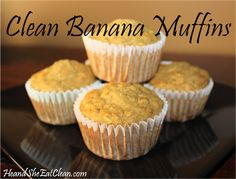 The best banana muffins I have ever tried!  Plus, they are healthy & easy to make! #eatclean #heandsheeatclean #recipe