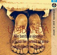 Fato !!! Td começa na humildade de cada pessoa!!! SALVE A UMBANDA!!!