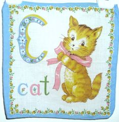 C is for Cat - Vintage child's hankie ~ Again, C is for Cerzosimo
