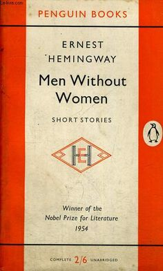 Men Without Women, Ernest Hemingway, 1927
