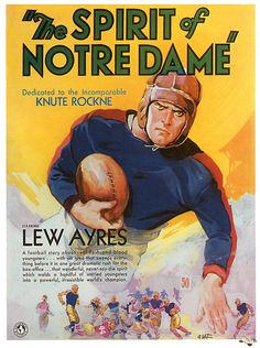 The Spirit of Notre Dame (1931) Stars: Lew Ayres, Sally Blane, William Bakewell, Andy Devine ~ Director: Russell Mack
