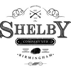 "Visuel ""Shelby Company Limited"" sur l'excellente série anglaise ""Peaky Blinders""."