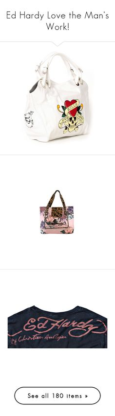"""""""Ed Hardy Love the Man's Work!"""" by beautifuldistroyer on Polyvore featuring bags, handbags, tote bags, bolsas, purses, women, ed hardy tote, ed hardy, rhinestone handbags purses and tote purses"""