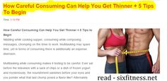 How Careful Consuming Can Help You Get Thinner + 5 Tips To Begin  ( how to get thinner thighs ) ( how to get thinner legs ) ( how to get thinner hair ) ( how to get a thinner face )  #loseweight #getthinner #fit #fitness #exercises #getthinnerexercises #getthinnerexercise #howtogetthinner #fitnessbloggetthinner