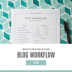 What to include in your blog workflow plan
