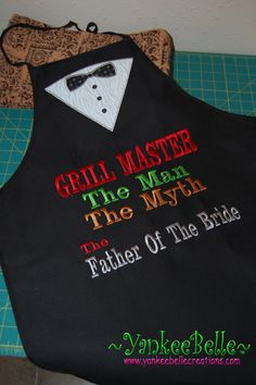 """Since Daddy is going to be doing the grilling at the reception, it would be fitting for him to still be """"in style"""" after the wedding. Here's the apron I whipped ..."""