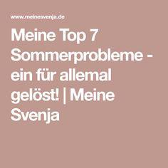 Meine Top 7 Sommerprobleme - ein für allemal gelöst! | Meine Svenja