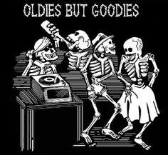 oldies but goodies