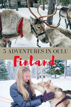 5 Adventures in Oulu, Finland