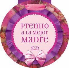 Diplomas y medallas imprimibles a la mejor madre del mundo.