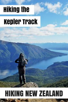 Hiking the Kepler Track in New Zealand - all you want to know about this Great Walk!