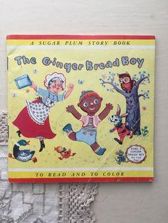 The Ginger Bread Boy - A Sugar Plum Story Book - 1953 Vintage Children's Coloring Book Ephemera Vintage Children's Books, Vintage Postcards, Ginger Bread, Lazy Sunday, Vintage Labels, Vintage Advertisements, Ephemera, Childrens Books, Coloring Books