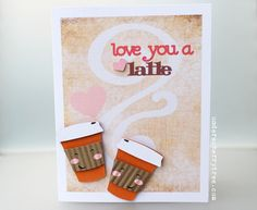 Under A Cherry Tree: Love you a latte greeting card