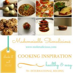 Mademoiselle Slimalicious - Cooking / Food blog with easy recipes inspired from all over the world