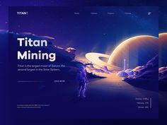 Titan Mining Concept designed by Walid Beno. Connect with them on Dribbble; the global community for designers and creative professionals. Homepage Design, Ui Ux Design, Graphic Design, Logo Design, Galaxy Projects, Saturns Moons, By Walid, Photoshop, Marca Personal