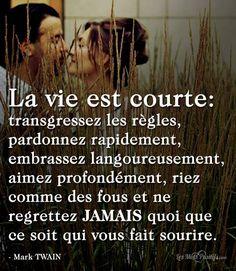 La vie est courte. #citation #citationdujour #proverbe #quote #frenchquote #pensées #phrases