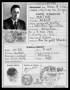 planestrainsnpages:  Albert Camus' false identity card, in the name of Albert Mathé, writer. All of the information on the card — birthdate, place, parents — is false. (Courtesy of Collection Catherine et Jean Camus, Fonds Camus, Bibliothèque Méjanes, Aix-en-Provence, France)
