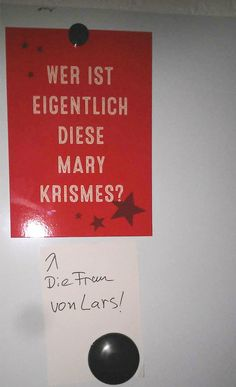 """who even is that """"mary krismes""""?  - the wife of lars! who said germans have no humor"""