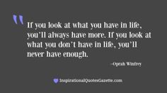 If You Look At What You Have In Life…