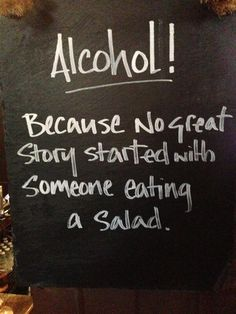 And you don't make friends with salad