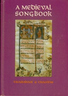 A Medieval Songbook: Troubadour & Trouvere.: Fletcher, Jr., ed. Collins: Amazon.com: Books