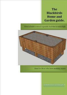 How to build a raised vegetable bed that is waist high. (Blackbirds Home and Garden guides Book 1) eBook: Moray Johnstone: Amazon.ca: Kindle Store