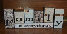 Family is everything wooden block set by littlebluebirdcreate, $28.00 www.littlebluebirdcreate.etsy.com like us at www.facebook.com/littlebluebirdcreations and get 10% off your first order