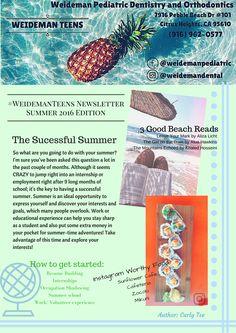 #WeidemanTeens Newsletter Summer 2016 Edition #WeidemanDental www.sacchildrensdentist.com