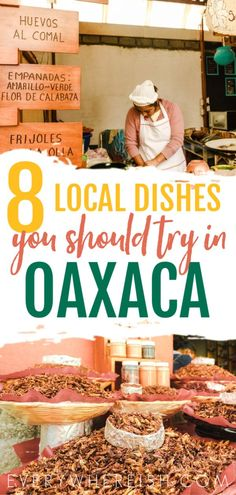 A Taste of Oaxacan History: Touring the Oaxaca Markets 8 Delicious Local Dishes You Should Try in Oaxaca, Mexico Mexico Vacation, Mexico Travel, Italy Vacation, Cozumel, Touring, Mexico Food, Visit Mexico, Lokal, México City