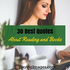 30 Best Quotes About Reading and Books #sayingimages #Quotes #Books #Reading