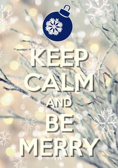 Keep Calm And Be Merry / Created with Keep Calm and Carry On for iOS #keepcalm #Christmas