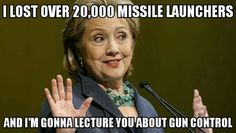 20,000 lost missile launchers and she lectures the American people on gun control.