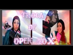 Troca de open box