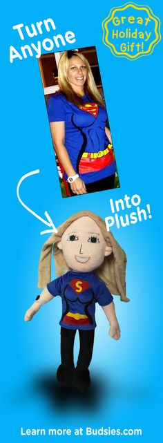 A great Christmas gift idea - turn your friend into a plush doll. Super simple to order and less expensive than an American Girl doll ;) Check out Budsies.com