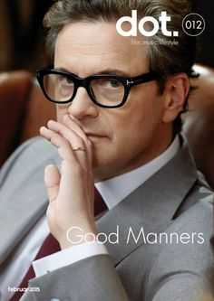DOT.magazine February 2015 Colin Firth 'Kingsman' https://www.pinterest.com/pin/380061656029845326/