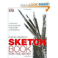 The Sketch Book for the Artist [Hardcover]  Sarah Simblet (Author)