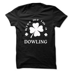 [SPECIAL] Kiss me Im A DOWLING St. Patricks day