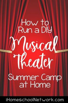 How to Run a DIY Musical Theater Summer Camp at Home Kindergarten Homeschool Curriculum, Summer Boredom, Summer Activities For Kids, Summer Diy, Creative Kids, Musical Theatre, Lesson Plans, Theater, Musicals