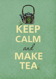 Keep calm and make tea by KCalmGallery on Etsy