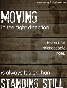 Moving in the right direction (even at a microscopic rate) is always faster than standing still.