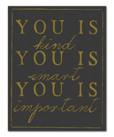 Gray & Yellow 'You Is' Wall Art