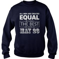 All Men Created Equal But The Best Are Born In MAY 23 Shirt #gift #ideas #Popular #Everything #Videos #Shop #Animals #pets #Architecture #Art #Cars #motorcycles #Celebrities #DIY #crafts #Design #Education #Entertainment #Food #drink #Gardening #Geek #Hair #beauty #Health #fitness #History #Holidays #events #Home decor #Humor #Illustrations #posters #Kids #parenting #Men #Outdoors #Photography #Products #Quotes #Science #nature #Sports #Tattoos #Technology #Travel #Weddings #Women