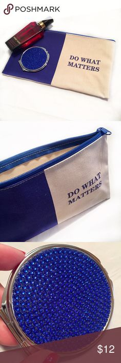 """DO WHAT MATTERS"" Chic Makeup Bag/ Zipper Pouch! ""DO WHAT MATTERS"" Canvas Cosmetic bag!   • BRAND NEW without TAGS!  • INCLUDES matching Blue RHINESTONE Compact Mirror!  • Material: sturdy Canvas  • Size: 10"" x 6""  • Perfect for any #girlboss #poshbabe to store makeup, jewelry, accessories or work chic items! Makeup Lipstick"
