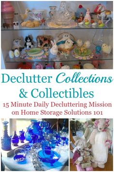 Here are tips for how to declutter collections and collectibles from your home, or to keep them from taking up too much space within your home {a #Declutter365 mission on Home Storage Solutions 101}