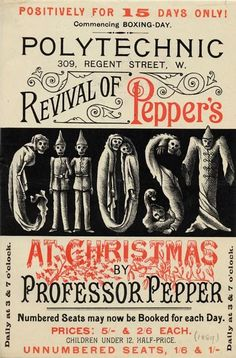 """""""Revival of Pepper's Ghost at Christmas by Professor Pepper,"""" Century Poster - part of a talk by Vanessa Toulmin of The National Fairground Archive as part of the Congress for Curious Peoples. Image sourced from The Archive website. Vintage Labels, Vintage Ephemera, Vintage Ads, Vintage Posters, Vintage Designs, Vintage Graphic, Vintage Music, Vintage Stuff, Vintage Typography"""