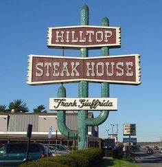 Hilltop Steakhouse in Saugus, Massachusetts. It closed in October 2013 after 50 years in operation. This sign is gigantic.